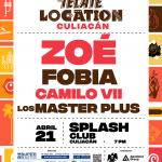 Zoé, Fobia, Camilo VII y Los Master Plus en Tecate Location Culiacán