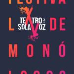 Teatro a Una Sola Voz - Festival de Monólogos anuncia su 15 Edición